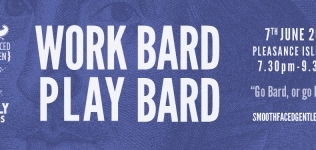 It's Work Bard Play Bard… number three!